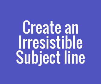 create an irresistible subject line